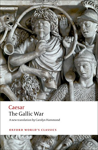 The Gallic War: Seven Commentaries on The Gallic War with an Eighth Commentary by Aulus Hirtius by Julius Caesar