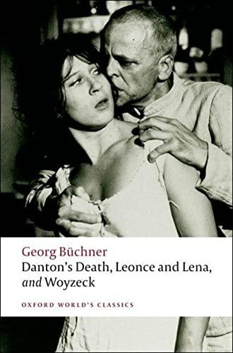 Danton's Death, Leonce and Lena, Woyzeck By Georg Buchner