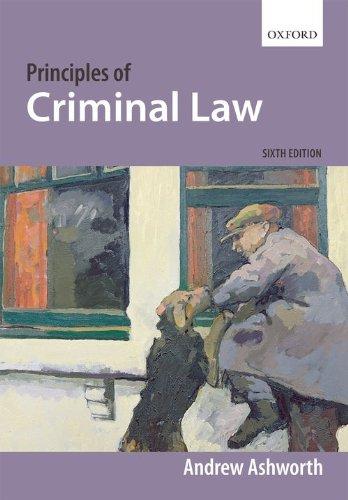 Principles of Criminal Law By Andrew Ashworth, QC