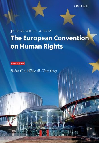 Jacobs, White and Ovey: The European Convention on Human Rights By Robin C.A. White