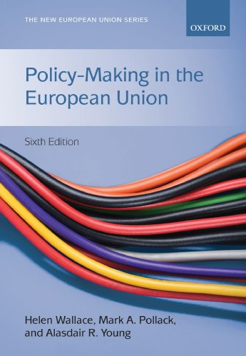 Policy-making in the European Union By Edited by Helen Wallace
