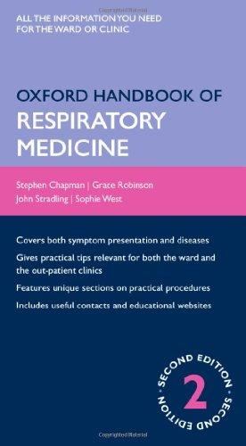 Oxford Handbook of Respiratory Medicine (Oxford Medical Handbooks) By Steven Chapman