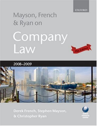 Mayson, French and Ryan on Company Law By Derek French