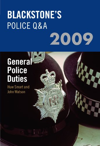 Blackstone-039-s-Police-Q-amp-A-General-Police-Duties-2009-by-Watson-John-0199547688