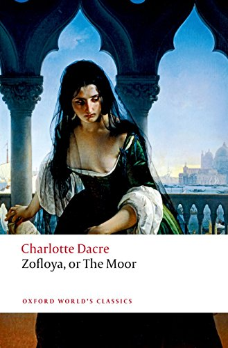 Zofloya or The Moor (Oxford World's Classics) By Charlotte Dacre