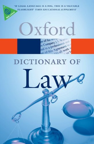 A Dictionary Of Law (Oxford Dictionary Of Law) (Oxford Paperback Reference) Edited by Elizabeth A. Martin