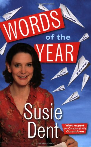 Susie Dent's Words of the Year by Susie Dent