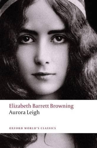 Aurora Leigh By Elizabeth Barrett Browning