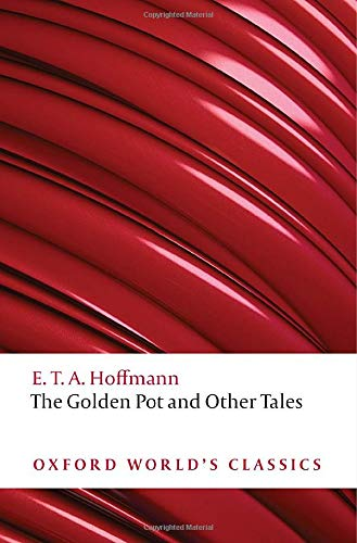 The Golden Pot and Other Tales By E. T. A. Hoffmann