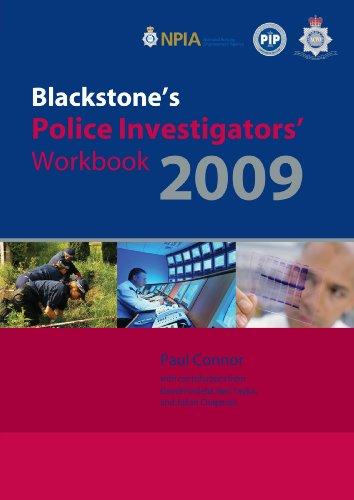 Blackstone's Police Investigators' Workbook By Paul Connor