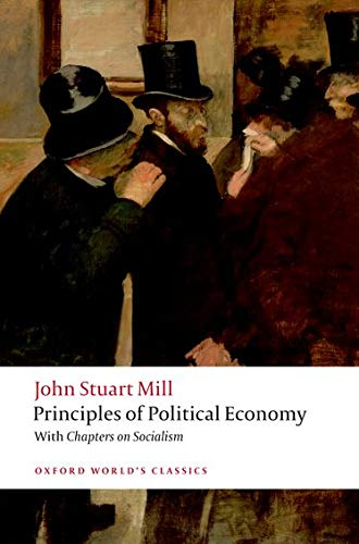 Principles of Political Economy and Chapters on Socialism By John Stuart Mill