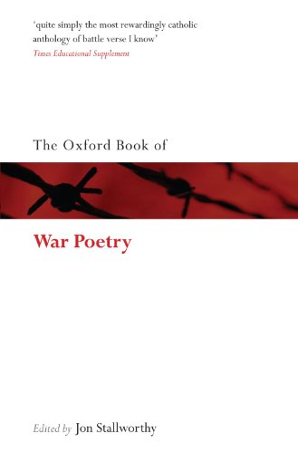 The Oxford Book of War Poetry By Jon Stallworthy