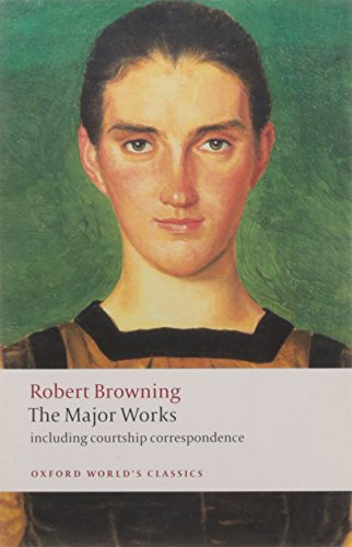 The Major Works By Robert Browning