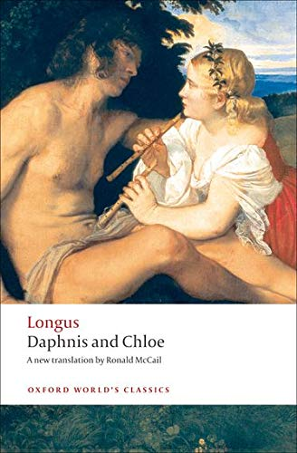 Daphnis and Chloe (Oxford World's Classics) By Longus