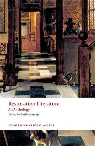 Restoration Literature An Anthology (Oxford World's Classics) By Edited by Paul Hammond