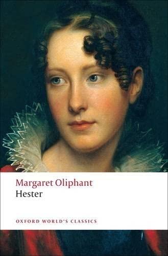 Hester By Margaret Oliphant