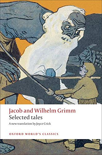 Selected Tales By Jacob and Wilhelm Grimm
