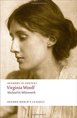 a study on the life and literary works of virginia woolf Virginia woolf's history of sexual victimization is presented in a case study format, and reviewed in light of the present literature on the impact of child sexual abuse (csa) to human development.