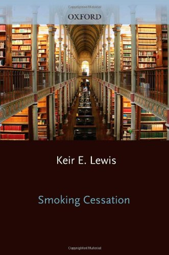 Smoking Cessation By Edited by Keir E. Lewis