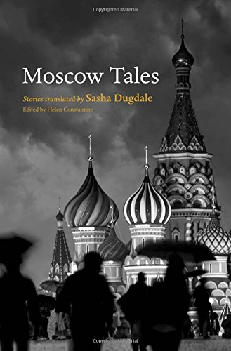 Moscow Tales By Helen Constantine