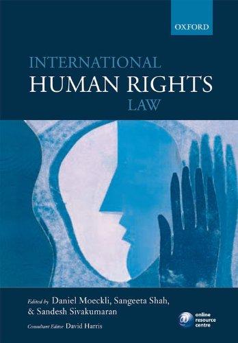 International Human Rights Law By Edited by Daniel Moeckli