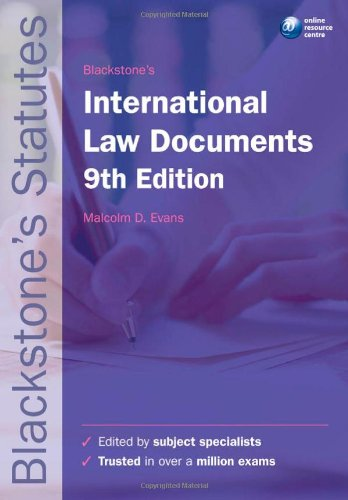 Blackstone's International Law Documents By Edited by Malcolm D. Evans