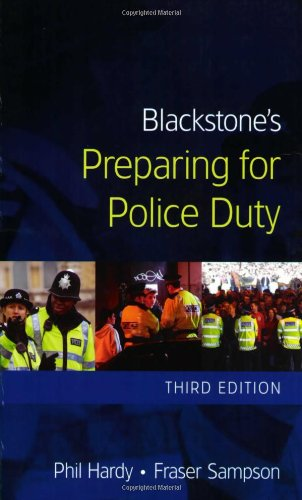 Blackstone's Preparing for Police Duty By Phil Hardy
