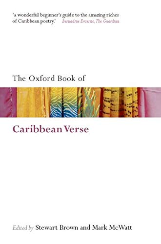 The Oxford Book of Caribbean Verse By Stewart Brown