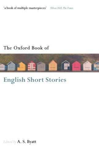 The Oxford Book of English Short Stories By A. S. Byatt