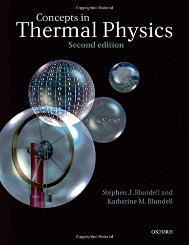 Concepts in Thermal Physics By Stephen J. Blundell (University of Oxford, UK)