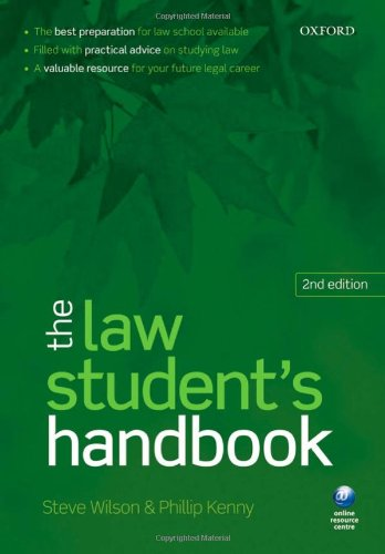 The Law Student's Handbook By Steve Wilson (Principal Lecturer, School of Law, University of Northumbria)