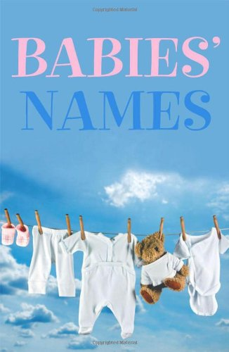 Babies' Names By Patrick Hanks