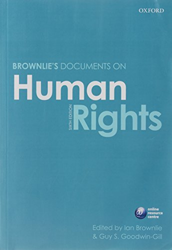 Brownlie's Documents on Human Rights By Edited by Ian Brownlie