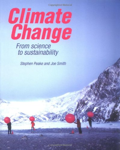 Climate Change: From Science to Sustainability by Stephen Peake