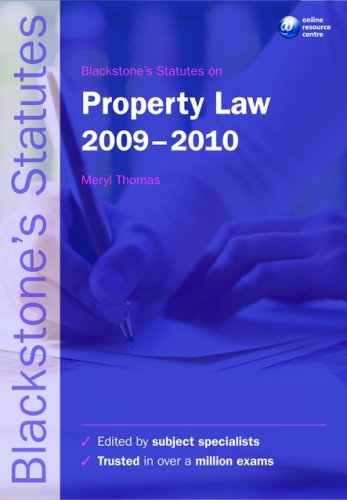 Blackstone's Statutes on Property Law By Edited by Meryl Thomas