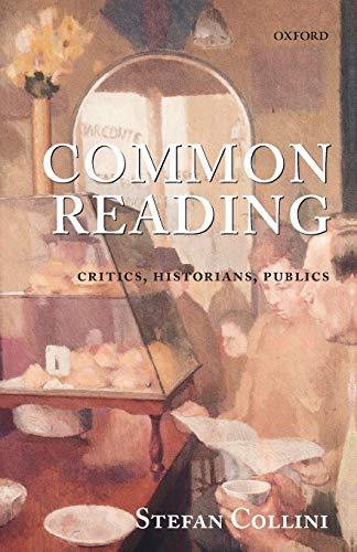 Common Reading par Stefan Collini (Professor of Intellectual History and English Literature, University of Cambridge)