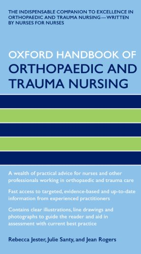 Oxford Handbook of Orthopaedic and Trauma Nursing By Rebecca Jester