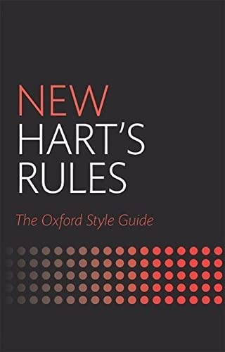 New Hart's Rules: The Oxford Style Guide by Oxford University Press