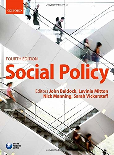 Social Policy By Edited by John C. Baldock (School of Social Policy, Sociology and Social Research, University of Kent)