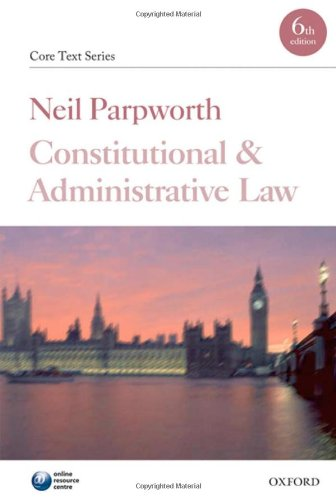Constitutional and Administrative Law By Neil Parpworth
