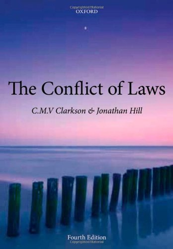 The Conflict of Laws by C. M. V. Clarkson
