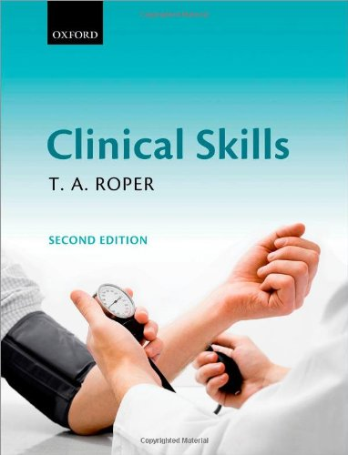 Clinical Skills Edited by T.A. Roper