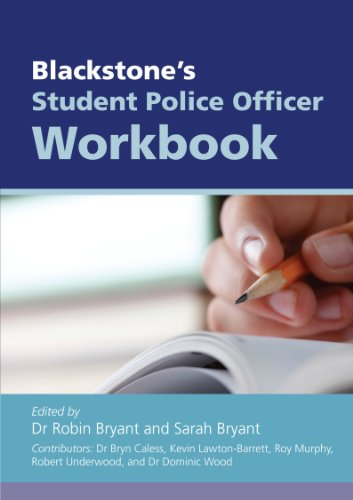 Blackstone's Student Police Officer Workbook By Bryn Caless