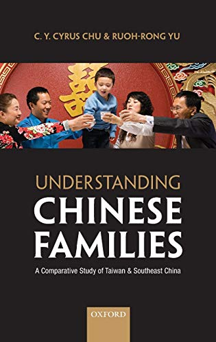Understanding Chinese Families By C. Y. Cyrus Chu (Distinguished Research Fellow, Institute of Economics, Academia Sinica)