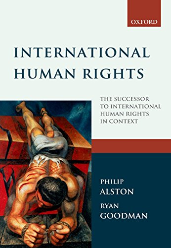 International Human Rights By Philip Alston (New York University Law School)