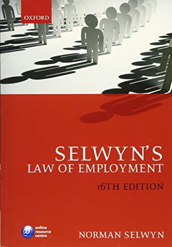 Selwyn's Law of Employment By Norman M. Selwyn