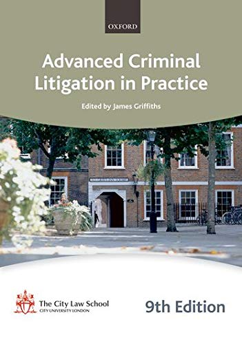 Advanced Criminal Litigation in Practice (City Law School Manuals 09-10) (Bar Manuals) By The City Law School