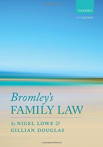 Bromley's Family Law By Nigel Lowe (Professor of Law, Cardiff University)