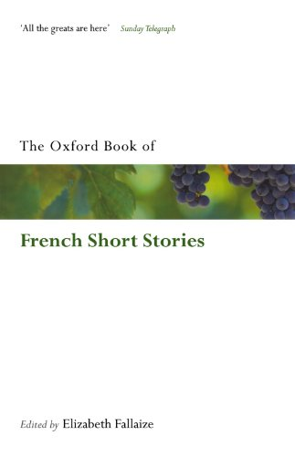 The Oxford Book of French Short Stories By Elizabeth Fallaize (Fellow in French at St. John's College, Oxford)