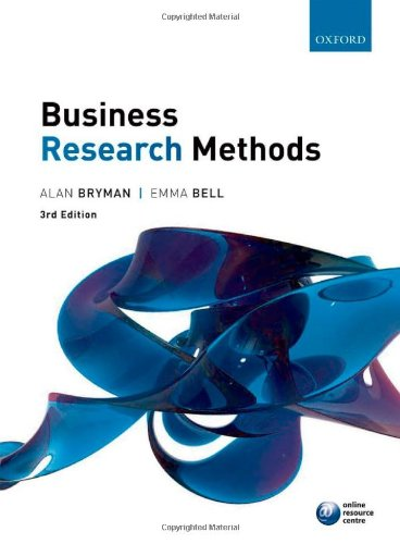Business research methods By Emma Bell